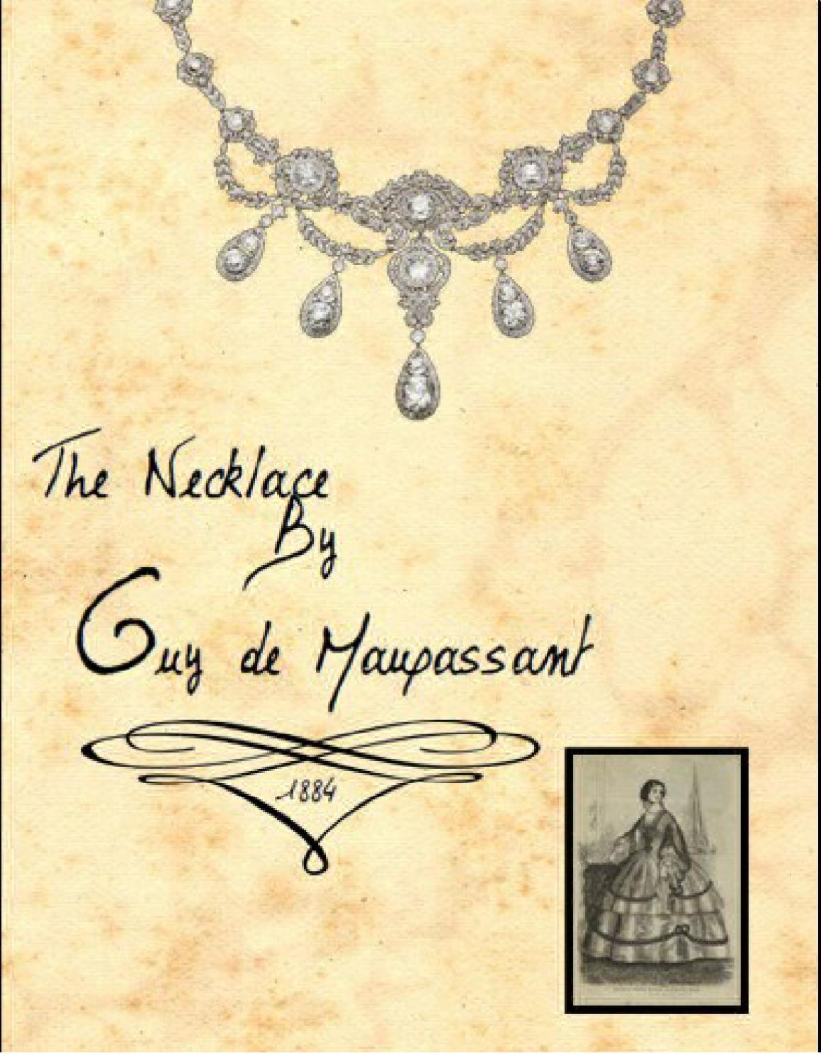 The Necklace by Guy de Maupassant by Penny Watts - Issuu
