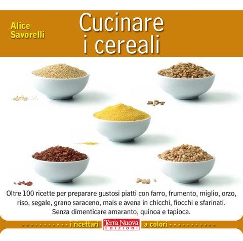 Cucinare i cereali by terra nuova edizioni issuu for Cucinare miglio