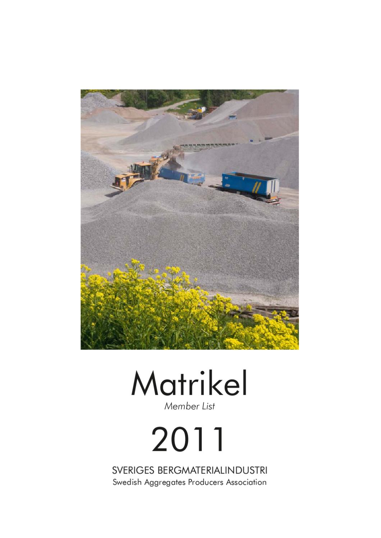 matrikel 2011 webb by sveriges bergmaterialindustri sbmi issuu. Black Bedroom Furniture Sets. Home Design Ideas