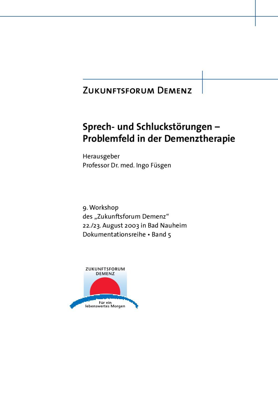 Sprech- und Schluckstörungen –Problemfeld in der Demenztherapie by ...