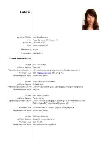 önéletrajz egyéni készségek és kompetenciák Viktoria Kiss Önéletrajz by Viktória Kiss   issuu önéletrajz egyéni készségek és kompetenciák