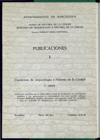 Cuadernos de Arqueologia e Historia de la Ciudad, nº1, 1960 by ...