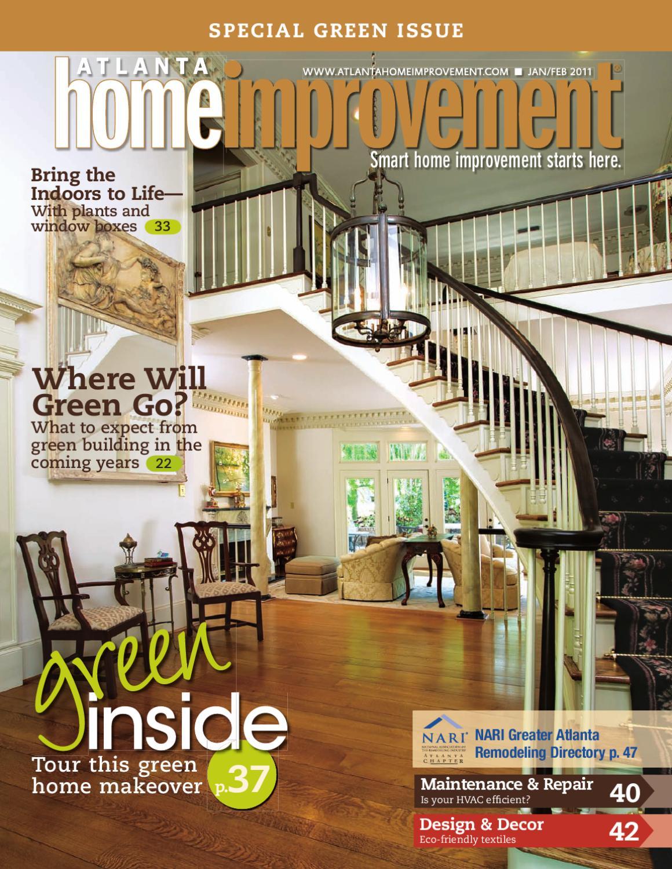 Atlanta Home Improvement Jan Feb 2011 By My Home Improvement Magazine Issuu