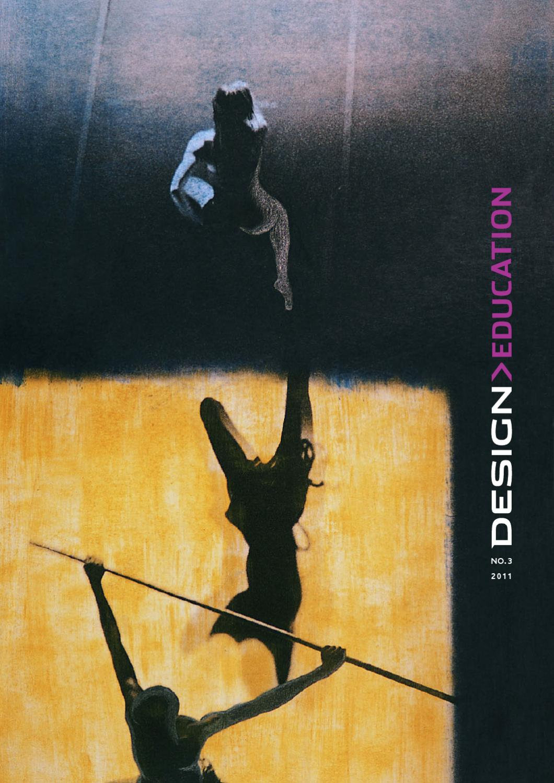 DESIGN>EDUCATION No.3 by DESIGN> - issuu