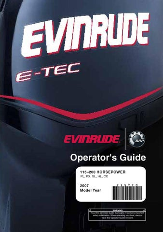 2007 - EVINRUDE E-Tec 115 - 200hp Operator Guide - 215770E by Liquid