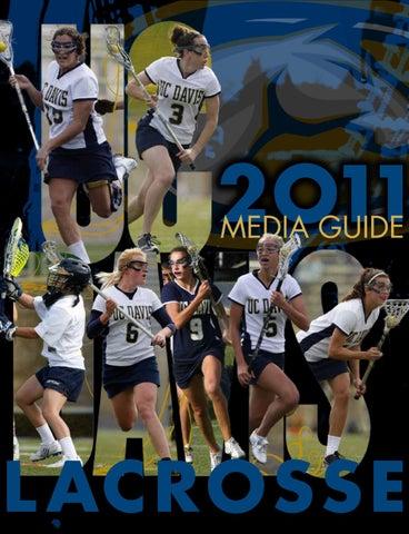 2011 Uc Davis Women S Lacrosse Media Guide By Michael Robles Issuu