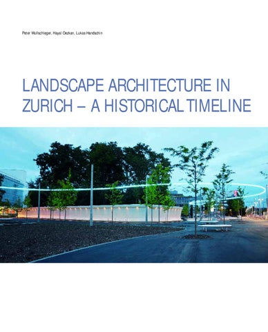 Landscape Architecture In Zurich - A Historical Timeline by Hayal Oezkan - issuu
