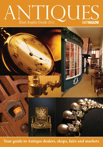 East antiques guide 2011 by thompson media partners ltd issuu page 1 publicscrutiny Choice Image