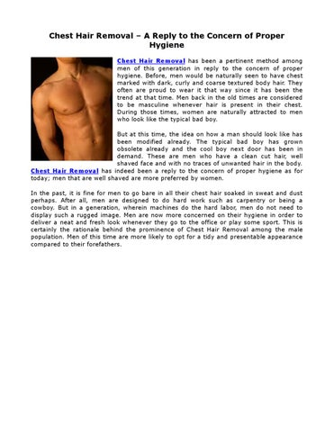 Chest Hair Removal A Reply To The Concern Of Proper Hygiene By