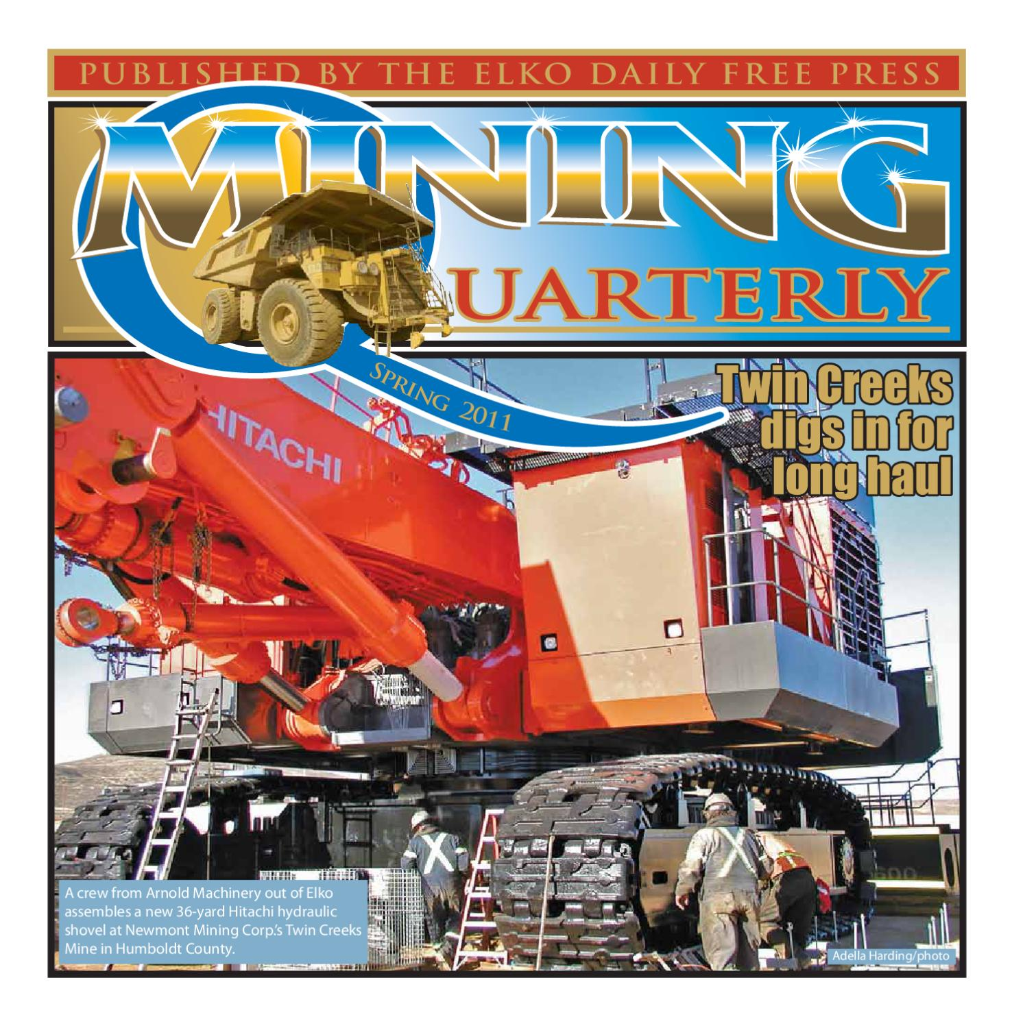 MINING QUARTERLY SPRING 2011 by The Elko Daily Free Press issuu