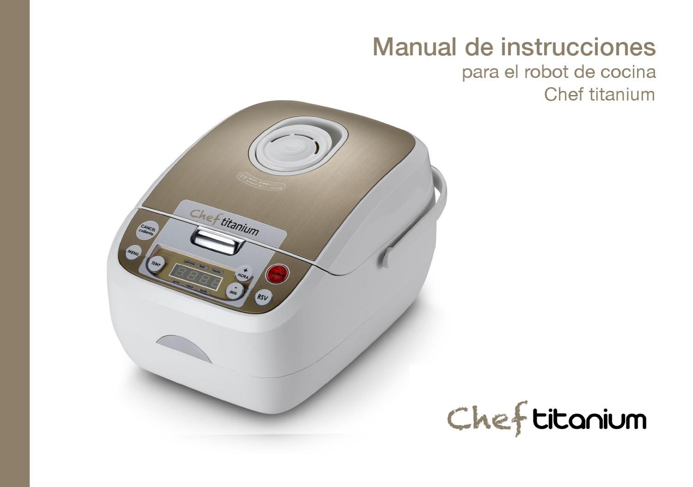 Manual chef titanium by habitum hogar issuu for Robot de cocina chef titanium