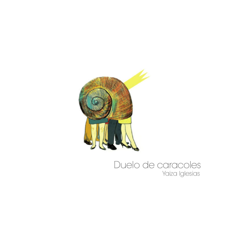 Duelo de caracoles by Yaiza I Bro - issuu