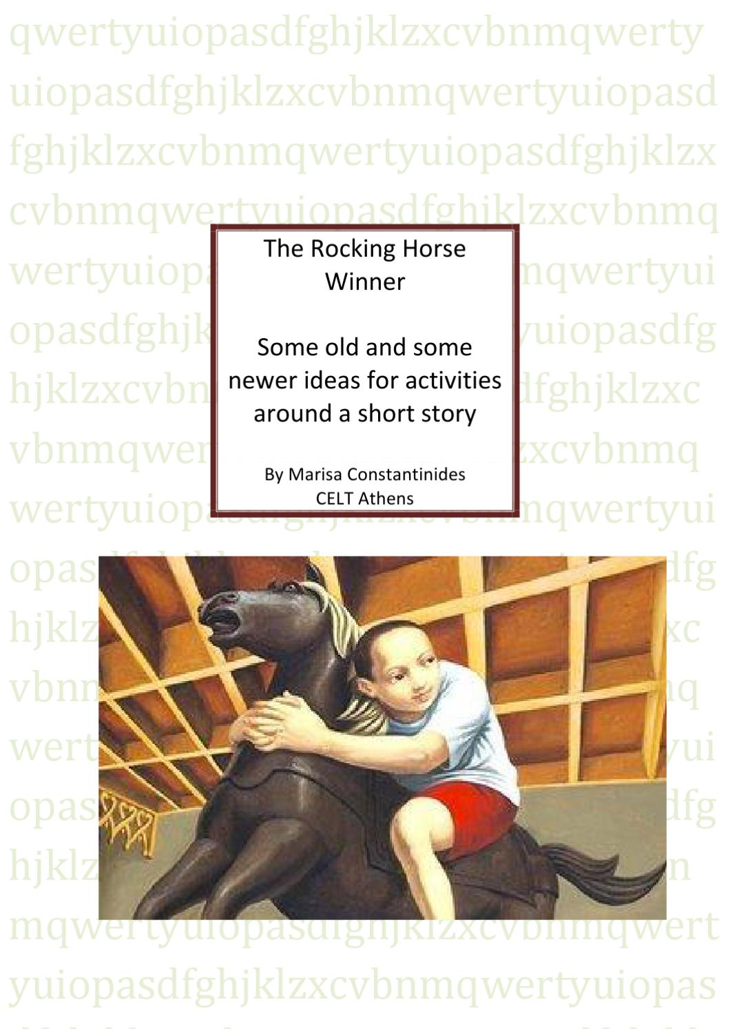 the idea of luck in the rocking horse winner by dh lawrence Need help on themes in d h lawrence's the rocking-horse winner hester values luck because she believes the rocking-horse winner themes litcharts llc.