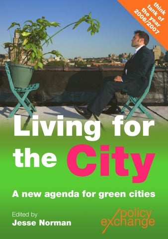 8d60b53298b Living for the City  A New Agenda for Green Cities by Policy ...