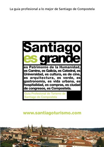 Santiago é grande. Guía Profesional de Turismo-spa by Información e ... 77b30e7163d1