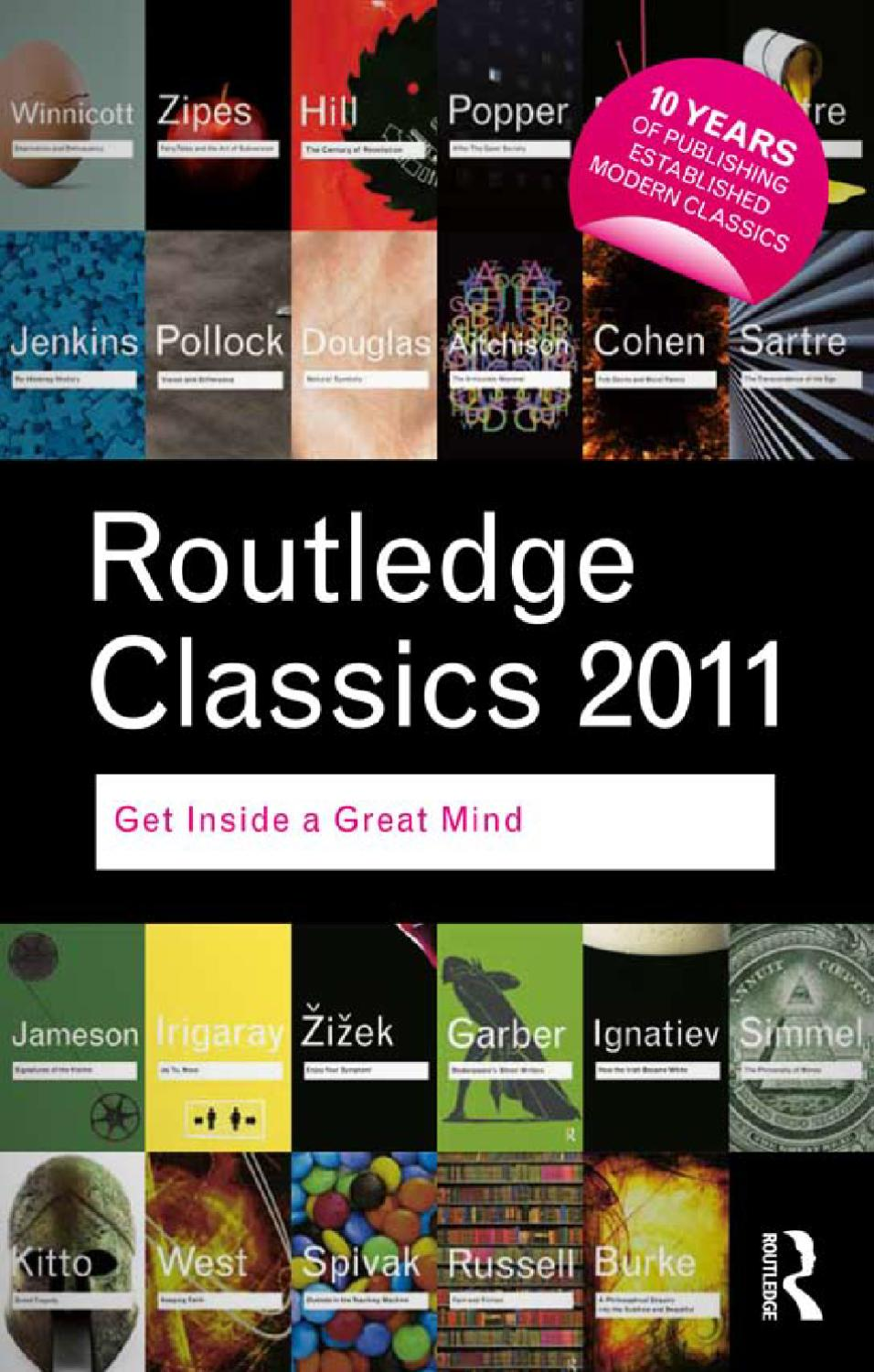 Routledge Classics catalogue 2011 by Routledge Taylor & Francis Group -  issuu