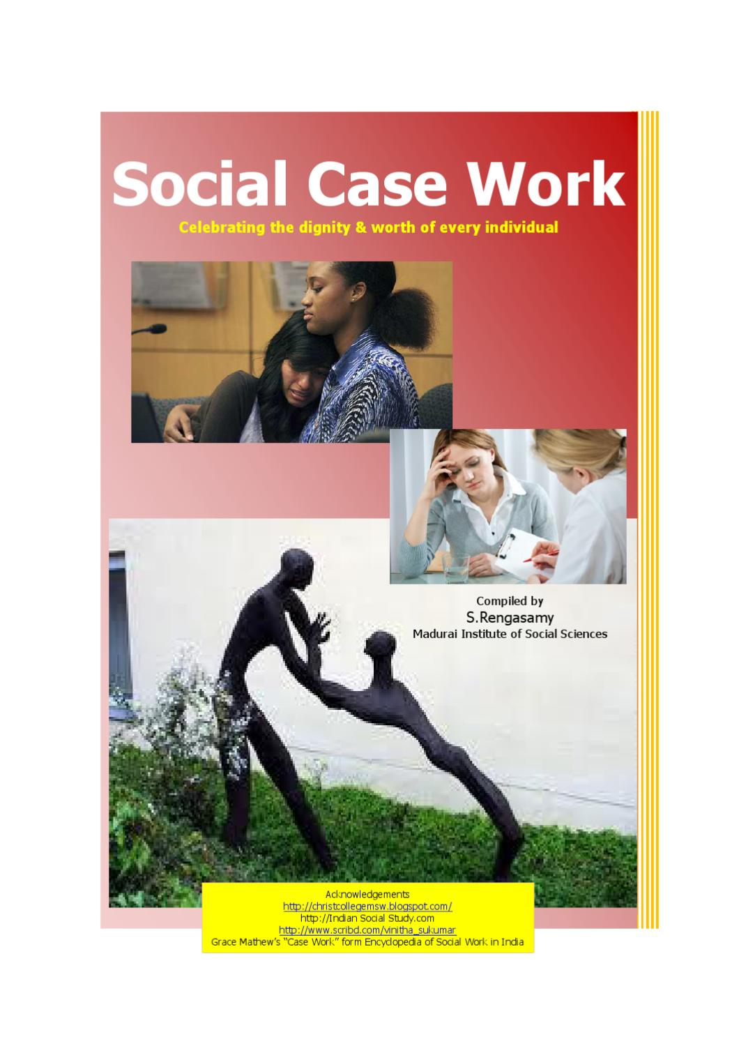 social work case studies Stages in case work different stages in case work process are: case study /social investigation documents similar to social case work-working with individuals.