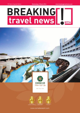 Breaking Travel News Special Edition - ITB Berlin 2011 Day 1