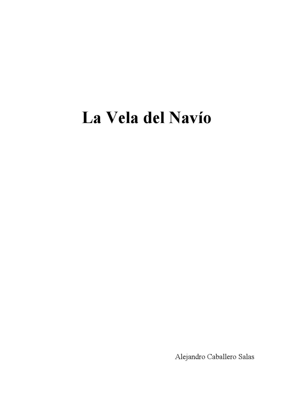 La Vela del Navio by Alejandro Caballero Salas - issuu ab783490591f