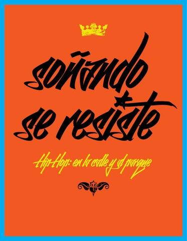 so単ando se resiste Hip Hop  en la calle y al parque e3dfb0e5cb8