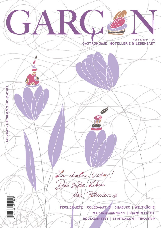 Magazin GARCON - Essen, Trinken, Lebensart - Ausgabe 01 - 2011 by ...