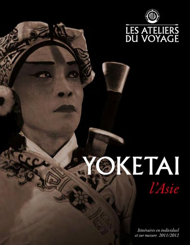 Brochure Yoketai 2011 by Voyages Kuoni - issuu 4bbd52c6702