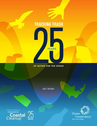 reputable site 24376 4f82d Tracking Trash 25 Years of Action for the Ocean by Ocean ...