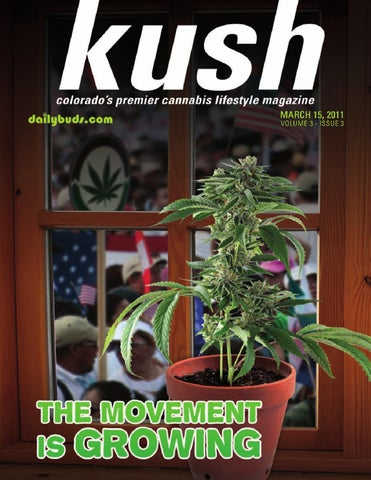 Kush Colorado Magazine by Randy MALINOFF - issuu