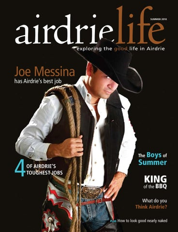 8f4cd260f8 Page 1. Summer 2010. Joe Messina has Airdrie s best job. 4