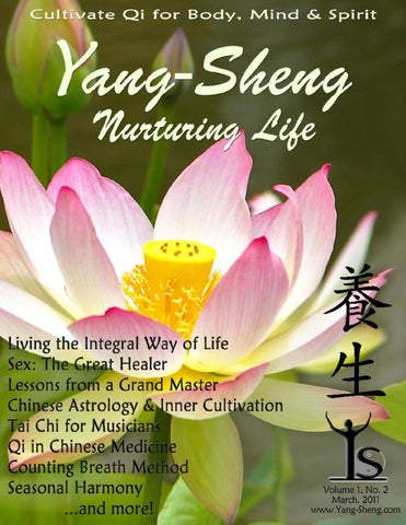 Yang Sheng Nurturing Life March 2011 By Dao Of Well Being Issuu