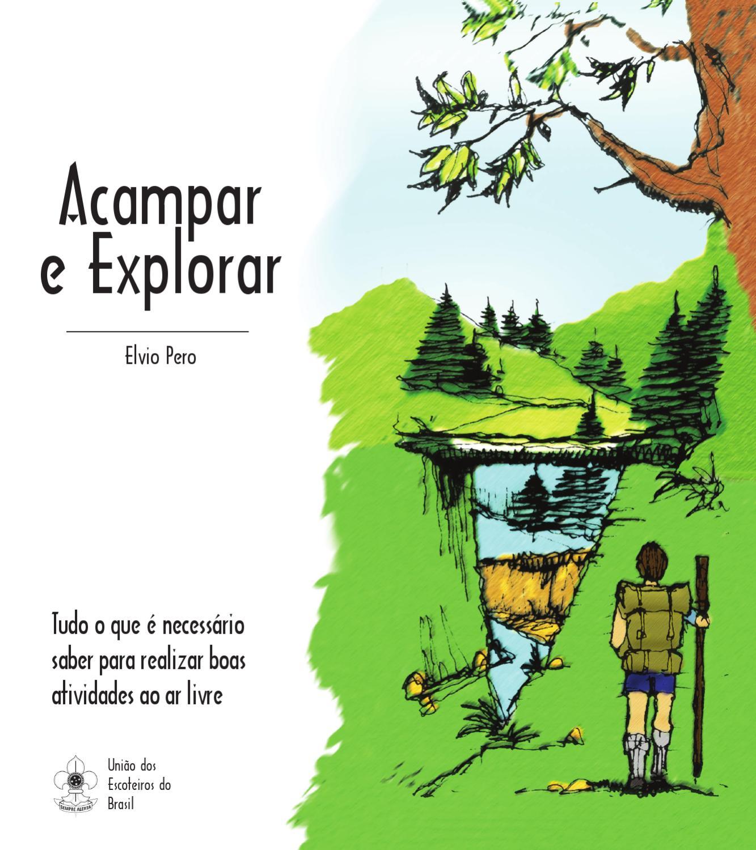 0834d16e5 Acampar e Explorar by Andrea Queirolo - issuu