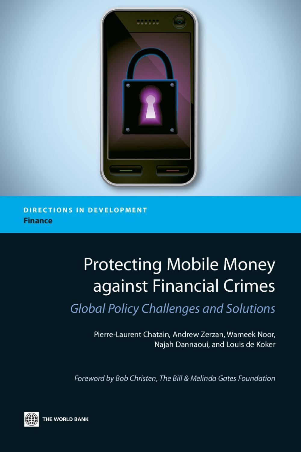 Protecting Mobile Money against Financial Crimes by World Bank ...