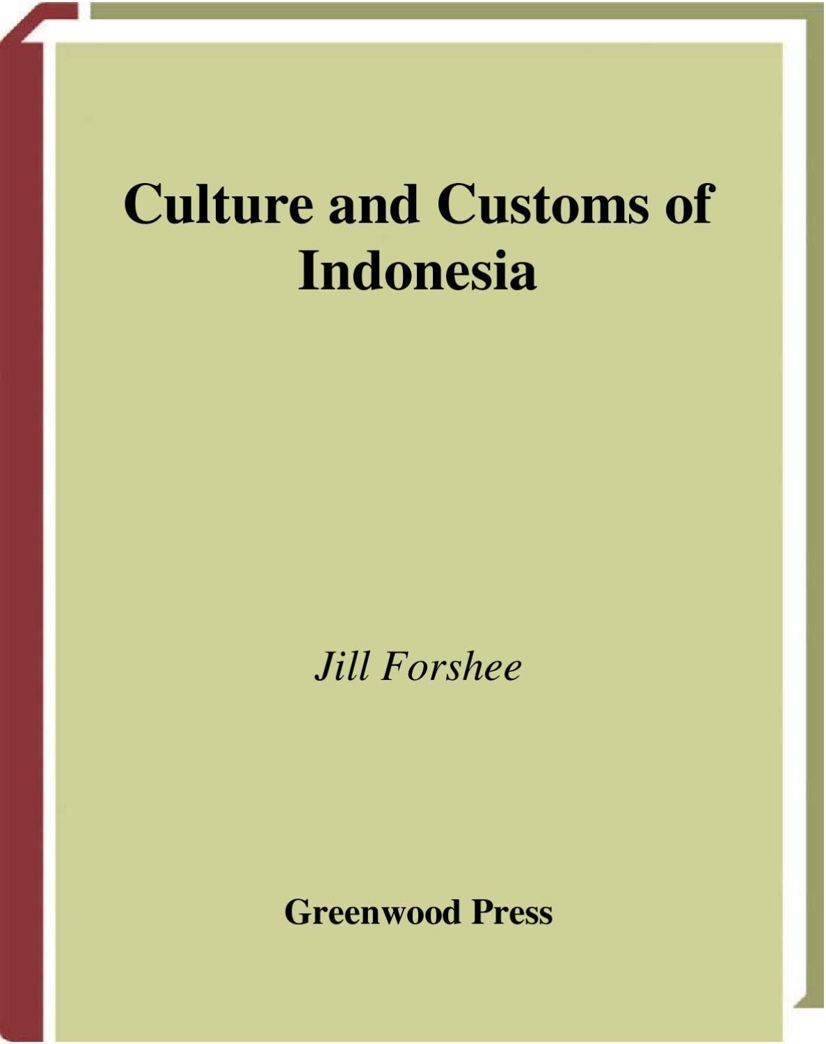 Culture And Customs Of Indonesia By Dahar Sappiring Issuu