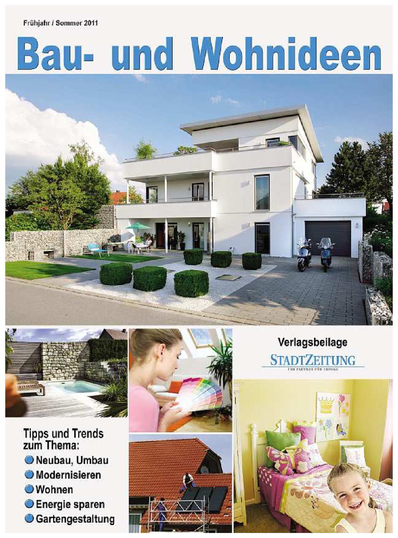 Bau und Wohnideen Sommer 2011 by stadtzeitung weissenburg - issuu