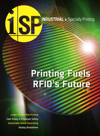 Industrial specialty printing january february 2011 by steve printing fuels rfidx20acx2122s future p 32 fandeluxe Gallery