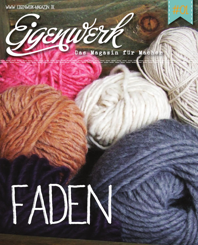 Eigenwerk-Magazin #01 by Eigenwerk-Magazin - issuu