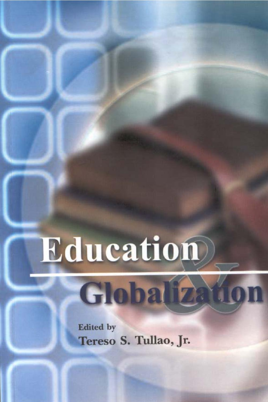 Education and Globalization by Ronald Yacat - issuu