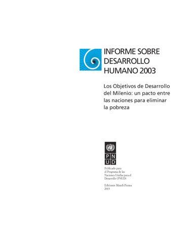 56d38843048a0 INFORME SOBRE DESARROLLO HUMANO 2003 Los Objetivos de Desarrollo del  Milenio  un pacto entre las naciones para eliminar la pobreza