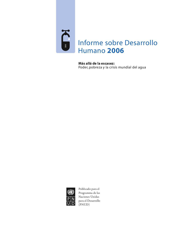 Informe Mundial Sobre Desarrollo Humano 2006 by Informe Nacional de ...