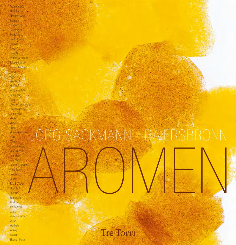Aromen - Jörg Sackmann by Tre Torri Verlag GmbH - issuu