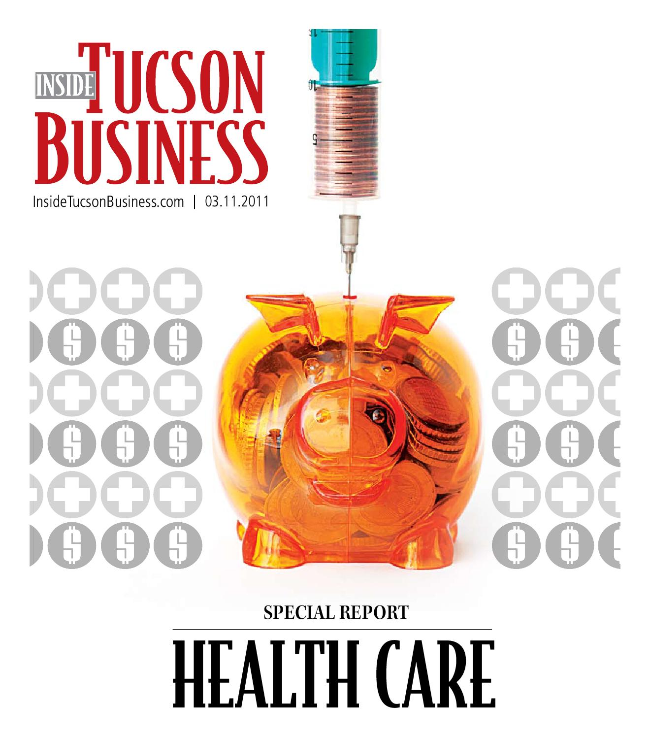 Inside Tucson Business Healthcare Special Section By Territorial