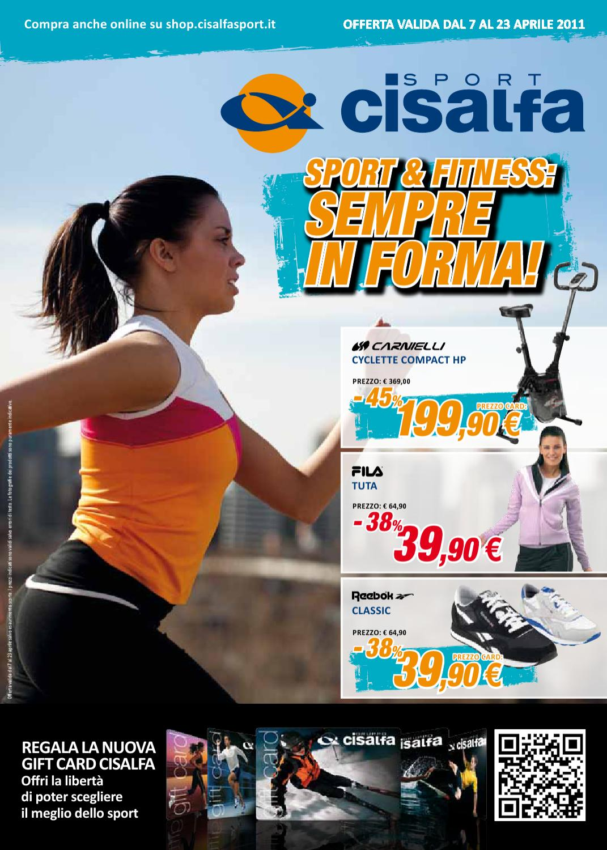 Sport & Fitness: Sempre in Forma by Cisalfa Sport issuu
