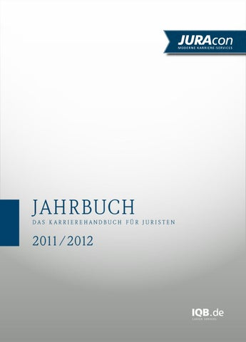 JURAcon Jahrbuch 2011 by IQB Career Services AG - issuu