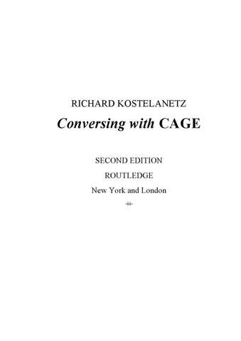 Richard Kostelanetz - Conversing with Cage by Soni Petrovski - issuu