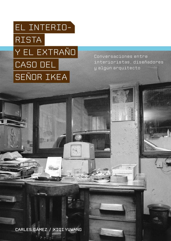 El Interiorista Y El Extra O Caso Del Sr Ikea By Colegio Oficial  # Muebles Wimpy Jg