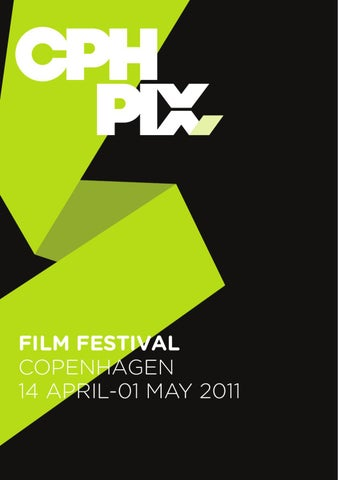 7c1376227 CPH PIX 2011 English Catalogue by CPH Filmfestivals - issuu