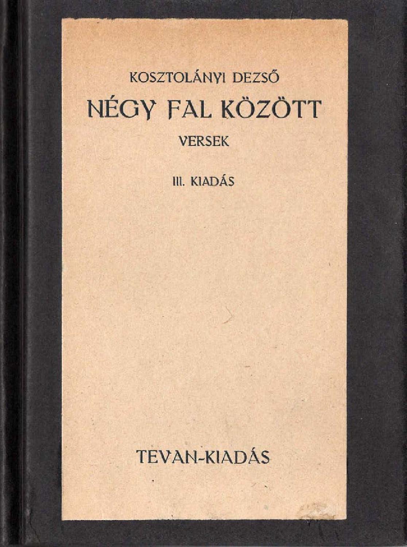 Kosztolányi Dezső: Négy fal között (3. kiadás) by ...