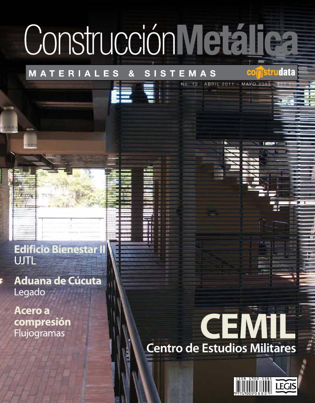 Revista Construcción Metálica Ed. 12 by LEGIS SA - issuu