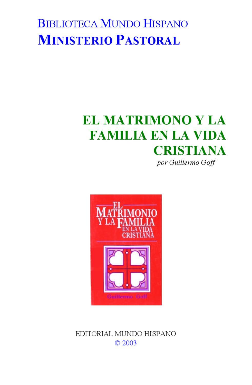 El Matrimonio Y La Familia En La Vida Cristiana By Jorge