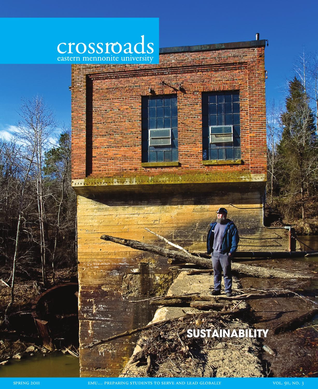 Crossroads Spring 2011 - Alumni Magazine of Eastern Mennonite ...